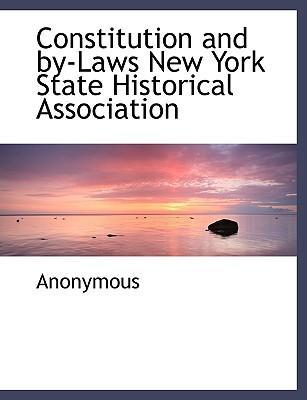 Constitution and By-Laws New York State Historical Association
