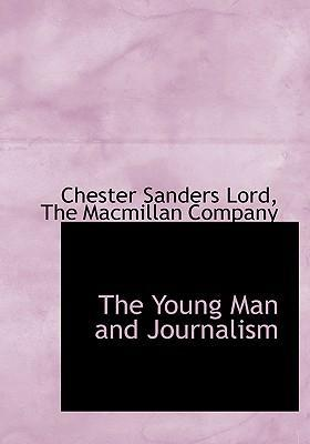 The Young Man and Journalism