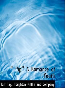 Pip a Romance of Youth