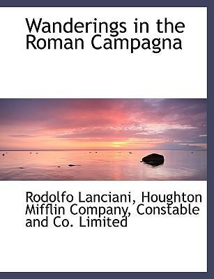 Wanderings in the Roman Campagna