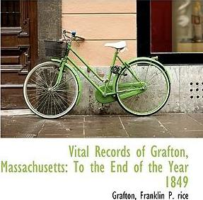 Vital Records of Grafton, Massachusetts