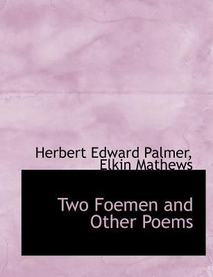 Two Foemen and Other Poems