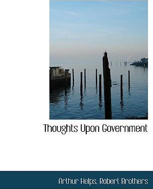 Thoughts Upon Government