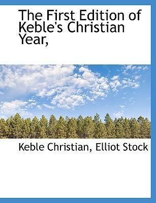The First Edition of Keble's Christian Year,