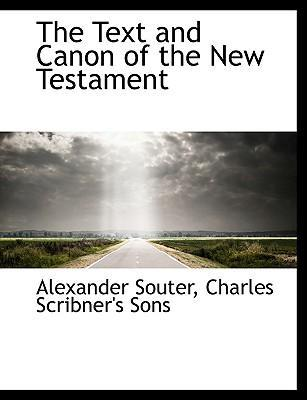 The Text and Canon of the New Testament