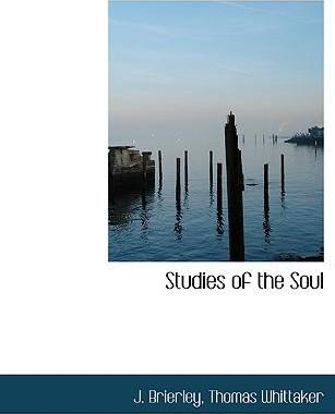 Studies of the Soul