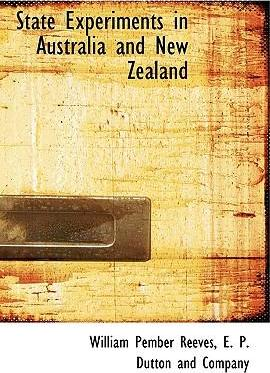 State Experiments in Australia and New Zealand