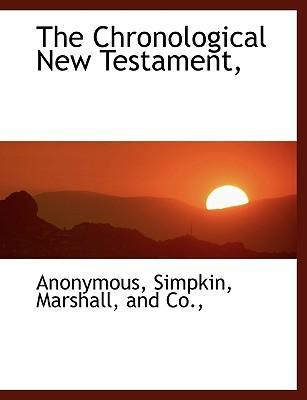 The Chronological New Testament,