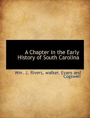 A Chapter in the Early History of South Carolina