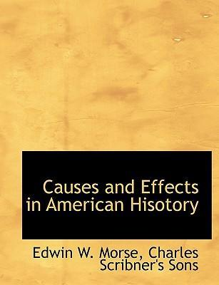 Causes and Effects in American Hisotory