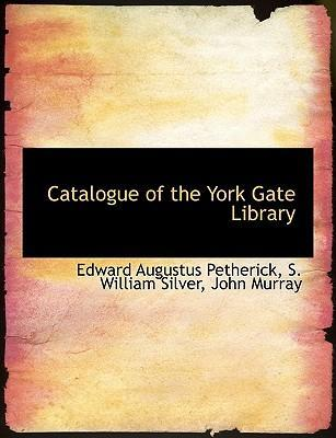 Catalogue of the York Gate Library