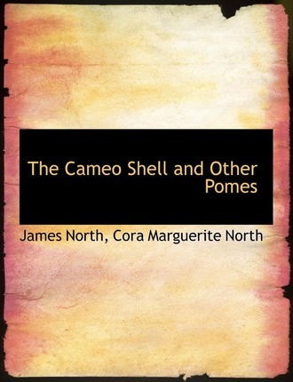 The Cameo Shell and Other Pomes