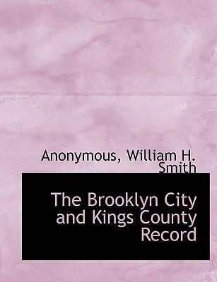 The Brooklyn City and Kings County Record