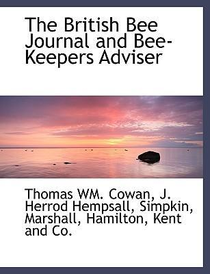 The British Bee Journal and Bee-Keepers Adviser