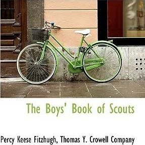 The Boys' Book of Scouts