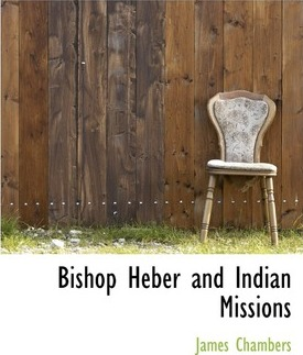 Bishop Heber and Indian Missions