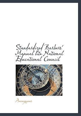 Standardized Barbers' Manual Hte National Educational Council