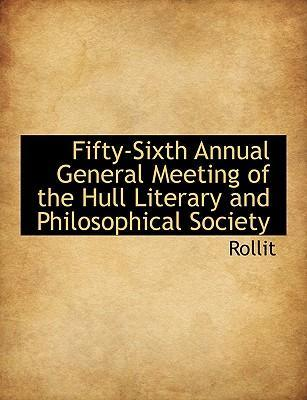 Fifty-Sixth Annual General Meeting of the Hull Literary and Philosophical Society