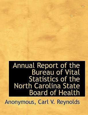 Annual Report of the Bureau of Vital Statistics of the North Carolina State Board of Health