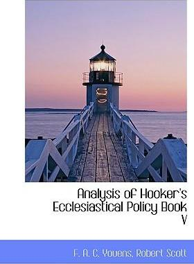 Analysis of Hooker's Ecclesiastical Policy Book V