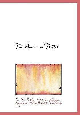 The American Trotter