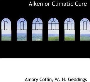 Aiken or Climatic Cure