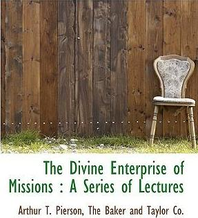 The Divine Enterprise of Missions