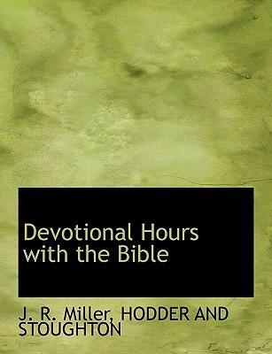 Devotional Hours with the Bible