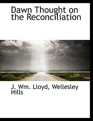 Dawn Thought on the Reconciliation