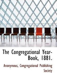 The Congregational Year-Book, 1881.