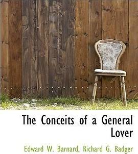 The Conceits of a General Lover