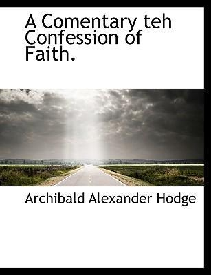 A Comentary Teh Confession of Faith.