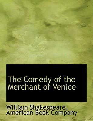 The Comedy of the Merchant of Venice