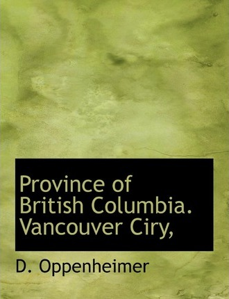 Province of British Columbia. Vancouver Ciry,
