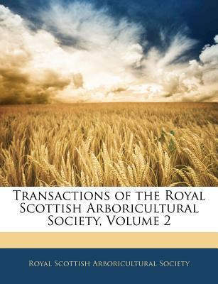 Transactions of the Royal Scottish Arboricultural Society, Volume 2