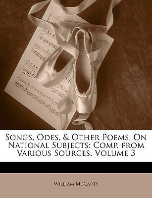 Songs, Odes, & Other Poems, on National Subjects