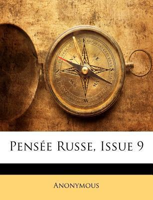 Pensee Russe, Issue 9