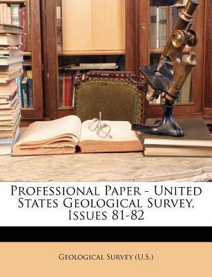 Professional Paper - United States Geological Survey, Issues 81-82