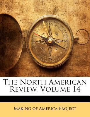 The North American Review, Volume 14
