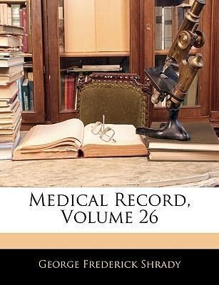 Medical Record, Volume 26