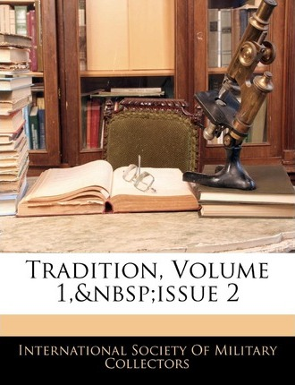 Tradition, Volume 1, Issue 2
