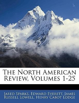 The North American Review, Volumes 1-25