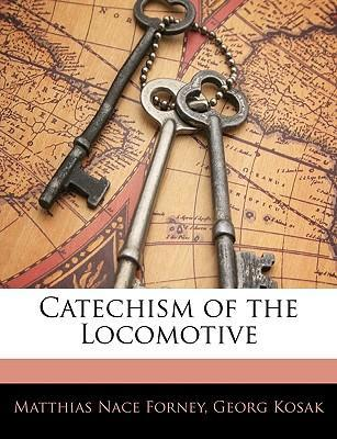 Catechism of the Locomotive