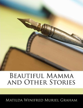 Beautiful Mamma and Other Stories