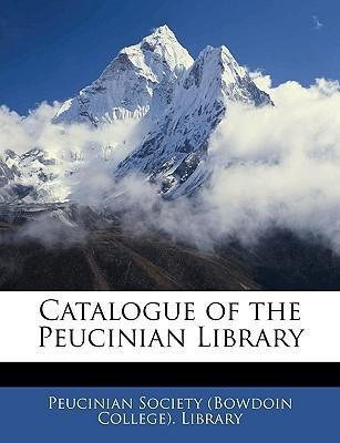 Catalogue of the Peucinian Library