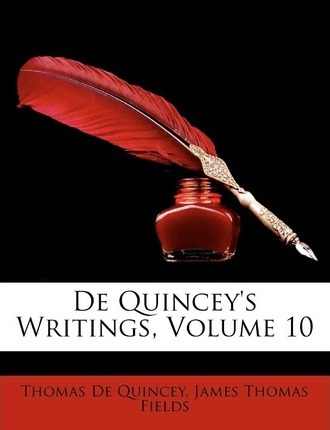 de Quincey's Writings, Volume 10