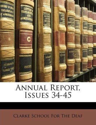 Annual Report, Issues 34-45