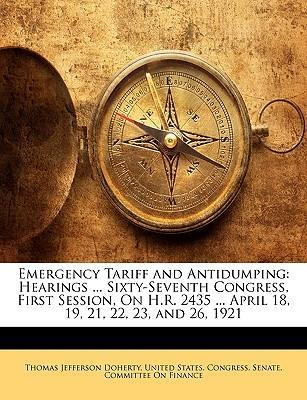 Emergency Tariff and Antidumping
