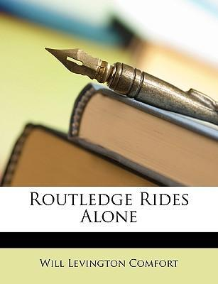 Routledge Rides Alone Cover Image