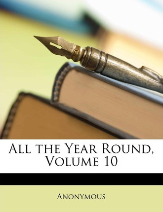 All the Year Round, Volume 10 Cover Image